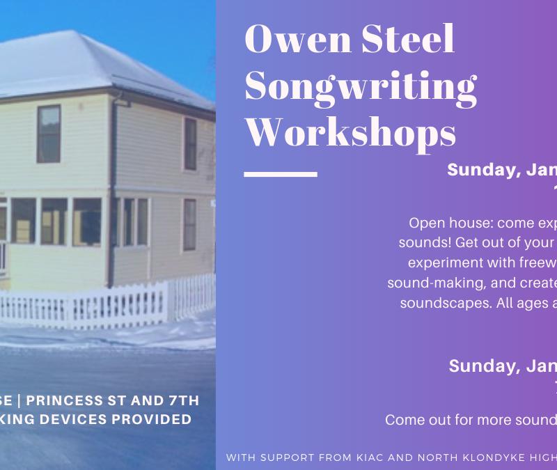 Owen Steel Songwriting Workshops, Dawson City Music Festival, Dawson City, Yukon