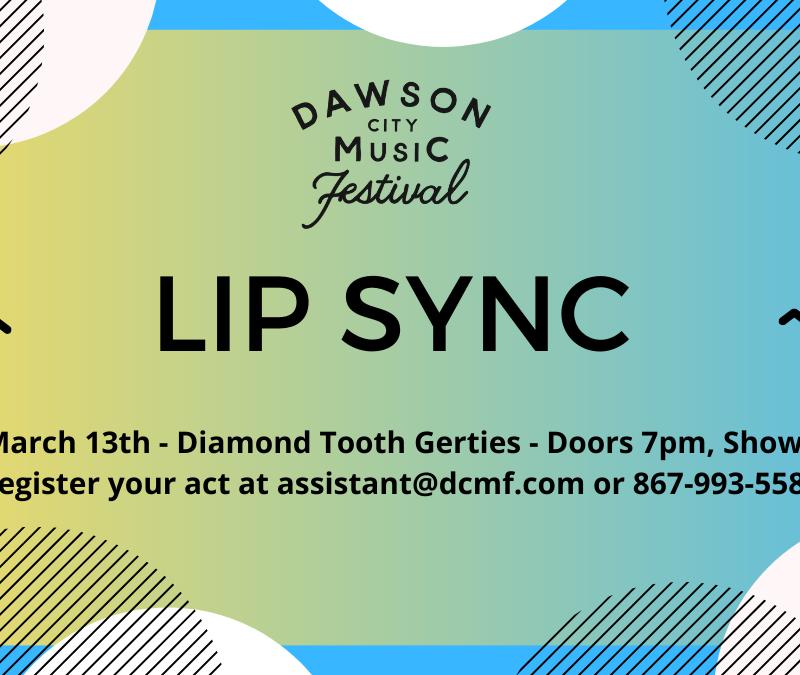 dawson city music festival lip sync event fundraiser diamond tooth gerties march 13 yukon