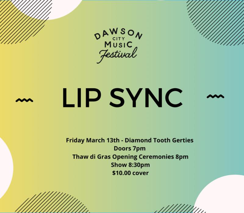 Dawson City Music Festival Lip Sync 2020 Yukon Thaw di Gras